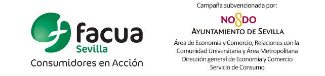 Esta información forma parte de una campaña de FACUA Sevilla subvencionada por el Servicio de Consumo del Ayuntamiento de Sevilla.