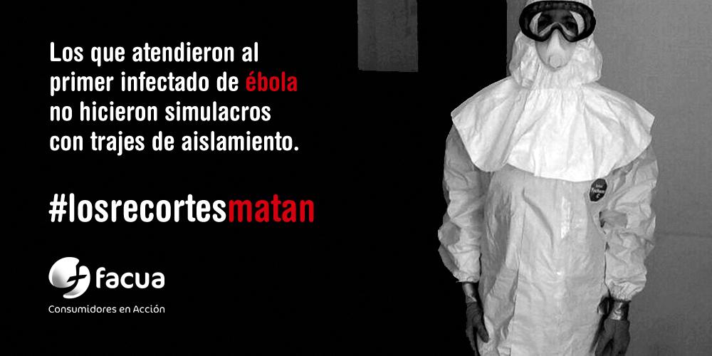 FACUA espera que se depuren responsabilidades políticas ante los graves errores en la crisis del ébola