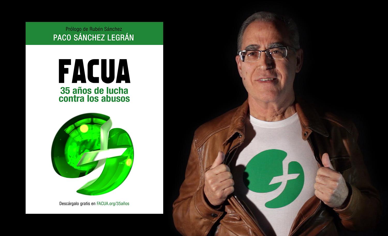 El fundador de FACUA, Paco Sánchez Legrán, dejará la Presidencia de la organización en 2020