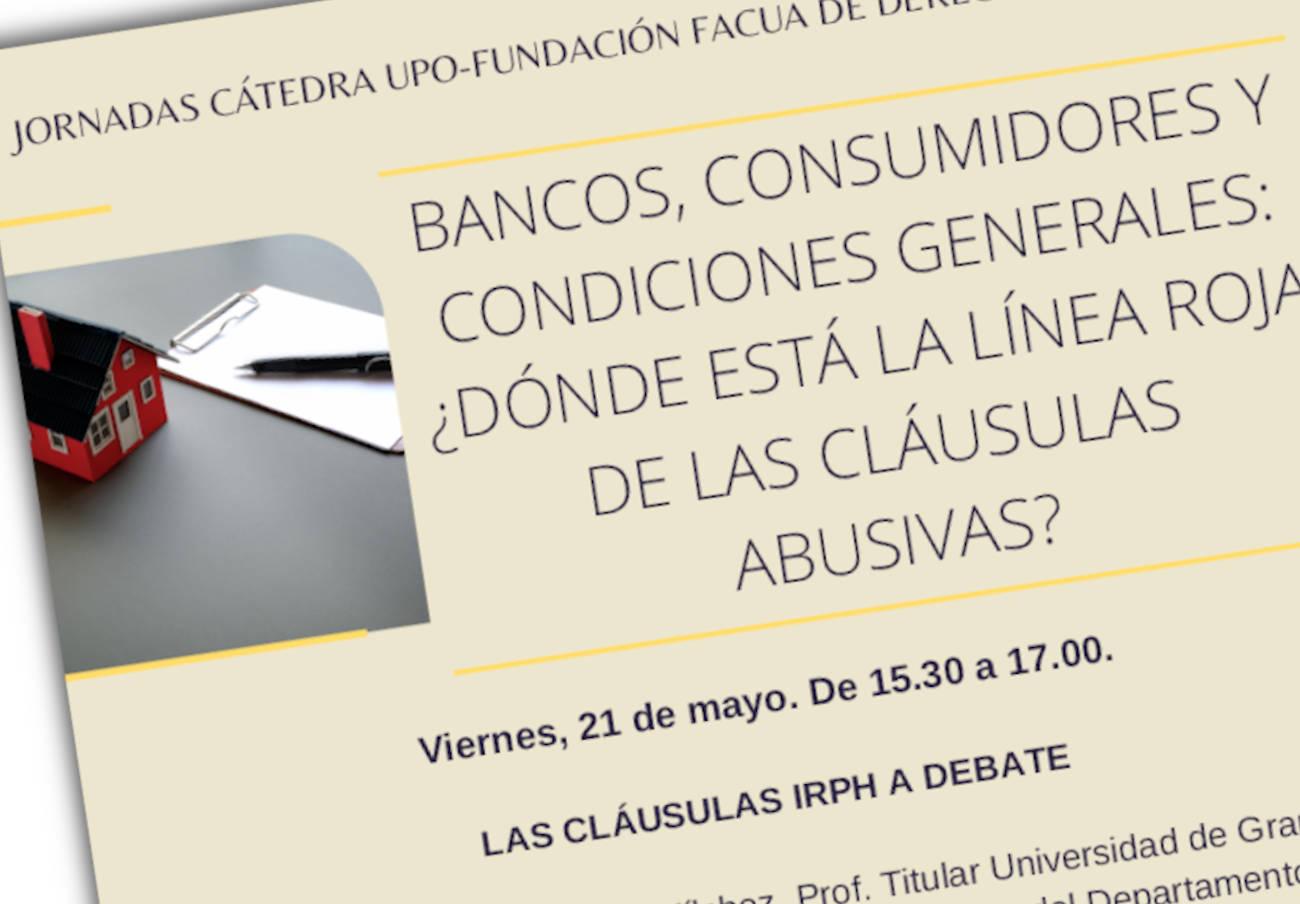 La Fundación FACUA y la UPO celebran unas jornadas sobre cláusulas abusivas en el sector bancario