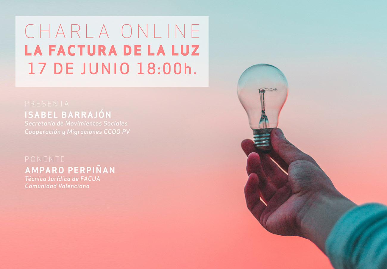 FACUA Comunidad Valenciana y CCOO organizan una charla 'online' sobre la nueva factura de la luz