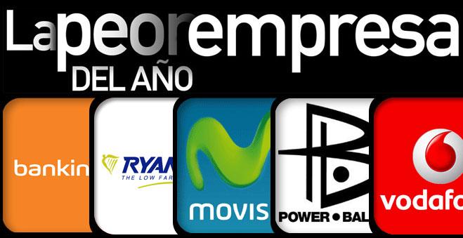 Las nominadas a La Peor Empresa del Año son Bankinter, Movistar, Power Balance, Ryanair y Vodafone