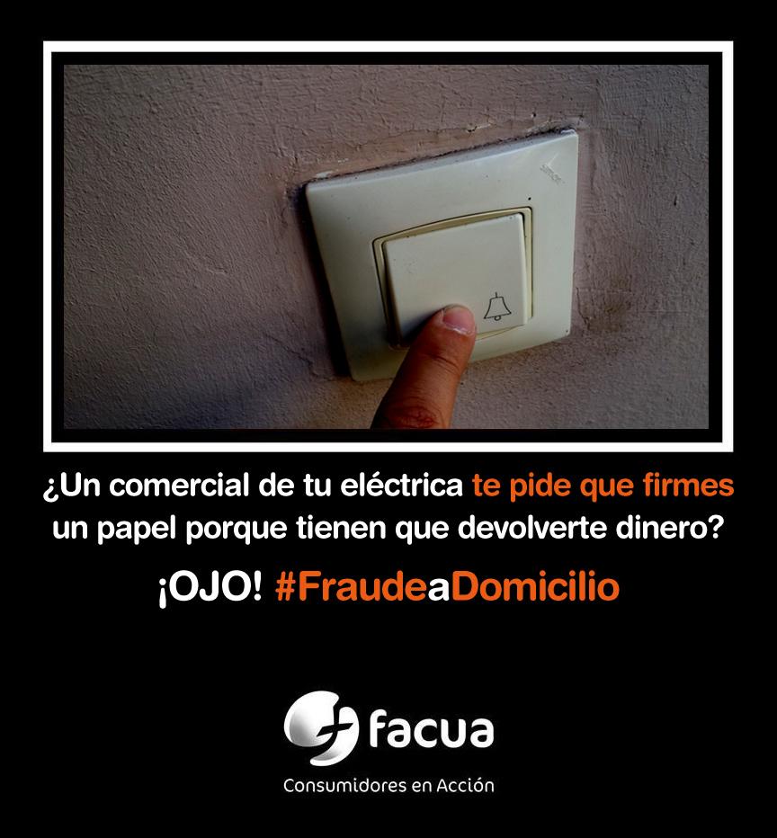¿Un comercial de tu eléctrica te pide la firma porque deben devolverte dinero? ¡OJO! #FraudeaDomicilio