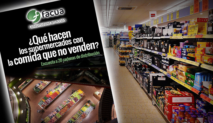 Encuesta de FACUA: ¿Qué hacen los súper con los alimentos que no venden? Sólo 9 de 28 cadenas lo aclaran