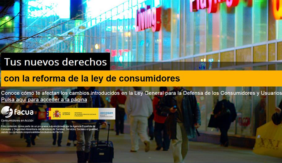 FACUA desarrolla una campaña para dar a conocer a los consumidores sus nuevos derechos legales