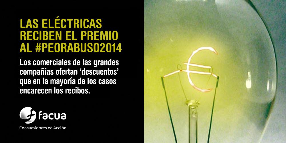 Las prácticas comerciales fraudulentas de las grandes eléctricas reciben el premio al #peorabuso2014