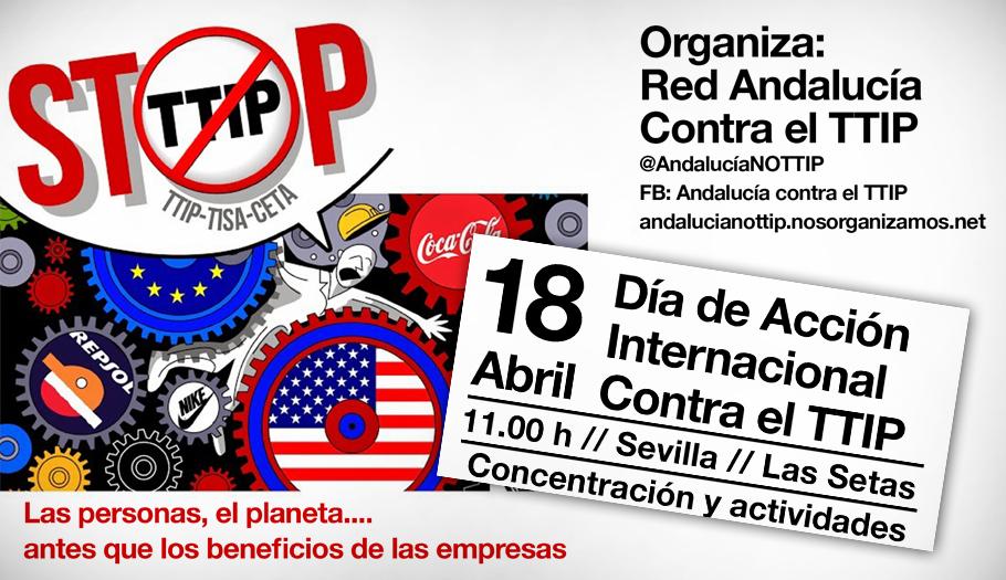 La Red Andalucía No al TTIP convoca a la ciudadanía en Sevilla para protestar contra el tratado