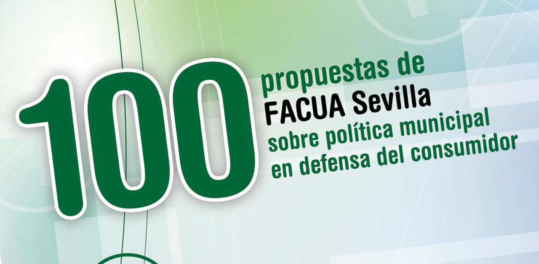 FACUA Sevilla propone 100 medidas para mejorar la política municipal en defensa de los usuarios